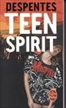 Virginie Despentes, Despentes-v - Teen spirit