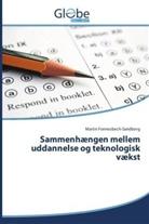 Martin Fonnesbech-Sandberg - Sammenhængen mellem uddannelse og teknologisk vækst