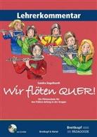 Sandra Engelhardt - Wir flöten Quer!, Lehrerkommentar, m. CD-ROM