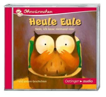 Paul Friester, Anja Fröhlich, Susanne Lütje, Gabriele Blum, Céline Fontanges, Philippe Goossens... - Heule Eule - Nein, ich lasse niemand rein! und andere Geschichten, Audio-CD (Hörbuch) - Ungekürzte Lesung mit Geräuschen und Musik