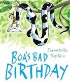 Jeanne Willis, Tony Ross - Boa''s Bad Birthday