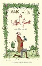 Oscar Wilde, Philip Waechter - The Selfish Giant and Other Stories
