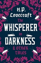 H. P. Lovecraft - Whisperer in Darkness and Other Tales