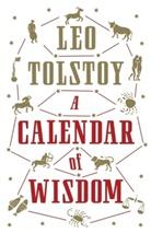 Leo N. Tolstoi, Leo Tolstoy, TOLSTOY LEO - Calendar of Wisdom