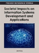 John Wang - Societal Impacts on Information Systems Development and Applications