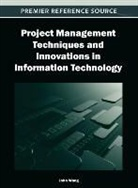 John Wang - Project Management Techniques and Innovations in Information Technology