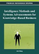 John Wang - Intelligence Methods and Systems Advancements for Knowledge-Based Business