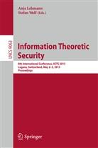 Anj Lehmann, Anja Lehmann, Wolf, Stefan Wolf - Information Theoretic Security