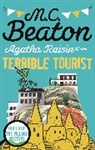 M C Beaton, M. C. Beaton, M.C. Beaton - The Terrible Tourist