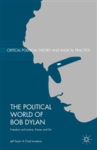 C. Israelson, Chad Israelson, J. Taylor, Jef Taylor, Jeff Taylor, Jeff Israelson Taylor - Political World of Bob Dylan