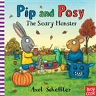 Nosy Crow, Camilla Reid, Axel Scheffler, Axel Scheffler - Pip and Posy: The Scary Monster