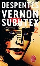 Virginie Despentes, Despentes-v - Vernon Subutex. Volume 2