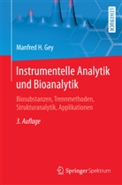 Manfred Gey, Manfred H Gey, Manfred H. Gey - Instrumentelle Analytik und Bioanalytik