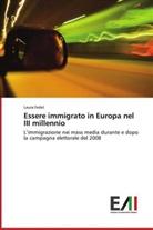 Laura Fedel - Essere immigrato in Europa nel III millennio