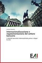 Lorenzo Esposito - Internazionalizzazione e regolamentazione del settore bancario