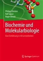 Roger Benoit, Philip Christen, Philipp Christen, Rol Jaussi, Rolf Jaussi - Biochemie und Molekularbiologie