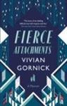 Vivian Gornick - Fierce Attachments
