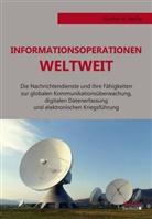 Günter Weiße, Günter K Weisse - Informationsoperationen weltweit