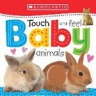 Inc. Scholastic, Scholastic Inc. (COR) - Touch and Feel Baby Animals