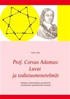 Usko Lahti - Prof. Corvus Adamas: Luvut ja todistusmenetelmät