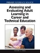 Victor Wang - Assessing and Evaluating Adult Learning in Career and Technical Education