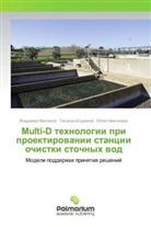 Vladimir Nemtinov, Juliya Nemtinova, Tat'yana Shturmina - Multi-D tehnologii pri proektirovanii stancii ochistki stochnyh vod