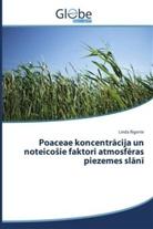 Linda Rigerte - Poaceae koncentracija un noteicosie faktori atmosf ras piezemes slani