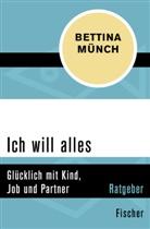 Bettina Münch - Ich will alles
