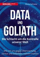 Bruce Schneier - Data und Goliath - Die Schlacht um die Kontrolle unserer Welt