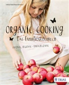 Sabine Huth-Rauschenbach - Organic Cooking - Das Familienkochbuch