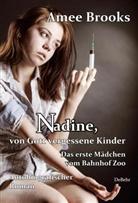 Amee Brooks, Verlag DeBehr - Nadine, von Gott vergessene Kinder