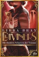 Libba Bray - The Diviners - Die dunklen Schatten der Träume
