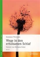 Konstanze Wortmann - Wege in den erholsamen Schlaf, m. Audio-CD