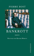 Pierre Bost, Rainer Moritz, Rainer Moritz - Bankrott
