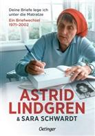 Astrid Lindgren, Steffi Pelzl, Sara Schwardt, Steffi Pelzl, Birgitta Kicherer - Deine Briefe lege ich unter die Matratze