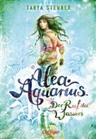 Claudia Carls, Tanya Stewner, Claudia Carls - Alea Aquarius. Der Ruf des Wassers