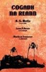 Leon O. Broin, Mathew Staunton, H. G. Wells - Cogadh na Reann