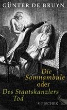 Günter Bruyn, Günter de Bruyn - Die Somnambule oder Des Staatskanzlers Tod