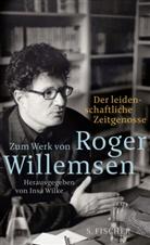 Roger Willemsen, Dr. Insa Wilke, Insa Wilke, Ins Wilke (Dr.), Roger Willemsen - Zum Werk von Roger Willemsen