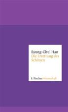 Byung-Chul Han - Die Errettung des Schönen