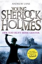 Andrew Lane - Young Sherlock Holmes - Der Tod ruft seine Geister
