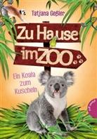 Tatjana Geßler, Jörg Hartmann - Zu Hause im Zoo - Koala zum Kuscheln