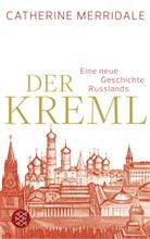 Catherine Merridale - Der Kreml