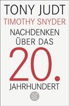 Ton Judt, Tony Judt, Timothy Snyder - Nachdenken über das 20. Jahrhundert