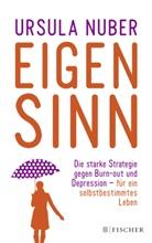 Ursula Nuber - Eigensinn