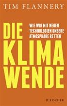 Tim Flannery - Die Klimawende