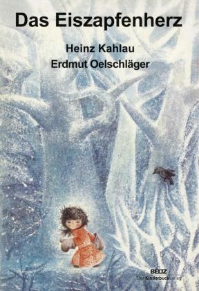 Heinz Kahlau, Erdmut Oelschlaeger, Erdmut Oelschläger, Erdmut Oelschlaeger, Erdmut Oelschläger - Das Eiszapfenherz