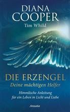 Dian Cooper, Diana Cooper, Tim Whild - Die Erzengel - deine mächtigen Helfer
