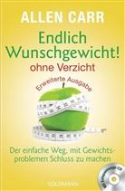 Allen Carr - Endlich Wunschgewicht! - ohne Verzicht, m. Entspannungs-Audio-CD