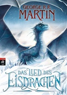 George R R Martin, George R. R. Martin - Das Lied des Eisdrachen